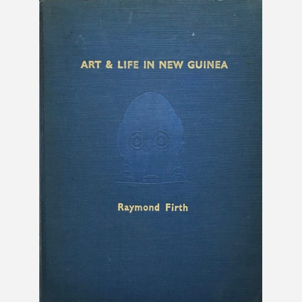 Art & Life in New Guinea