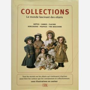 Collections. Le monde fascinant des objets