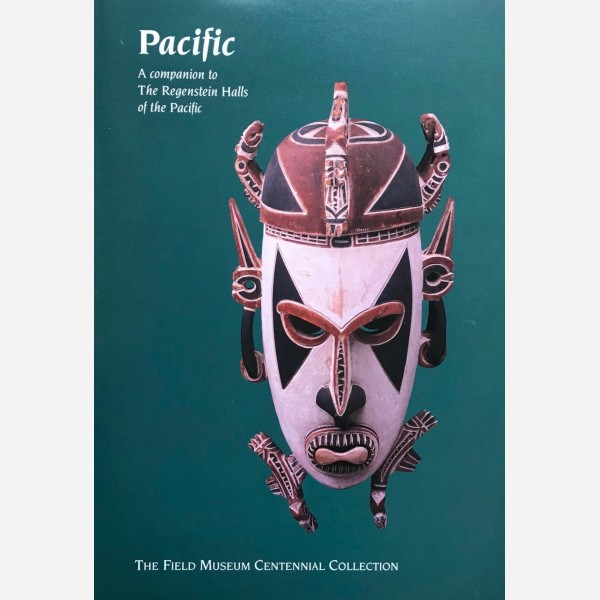 Pacific : A compznion to The Regenstein Halls of the Pacific