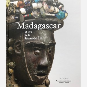 Madagascar. Arts de la Grande Ile
