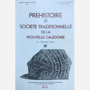 Prehistoire et Société Traditionnelle de la Nouvelle Caledonie