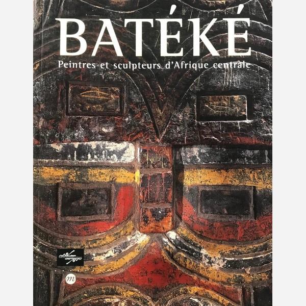 Batéké. Peintres et sculpteurs d'Afrique centrale