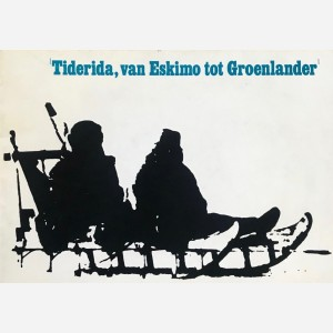 Tiderida, van Eskimo tot Groenlander