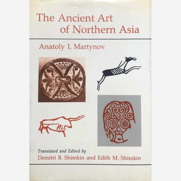 The Ancient Art of Northern Asia