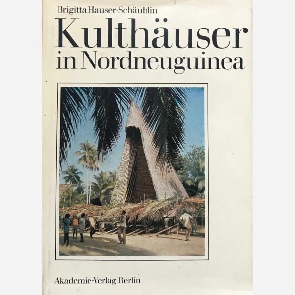Kulthäuser in Nordneuguinea