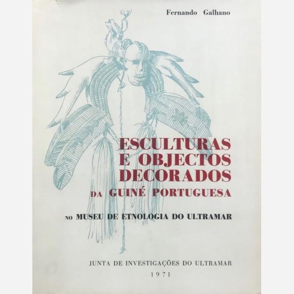 Esculturas e objectos decorados  da Guiné Portuguesa