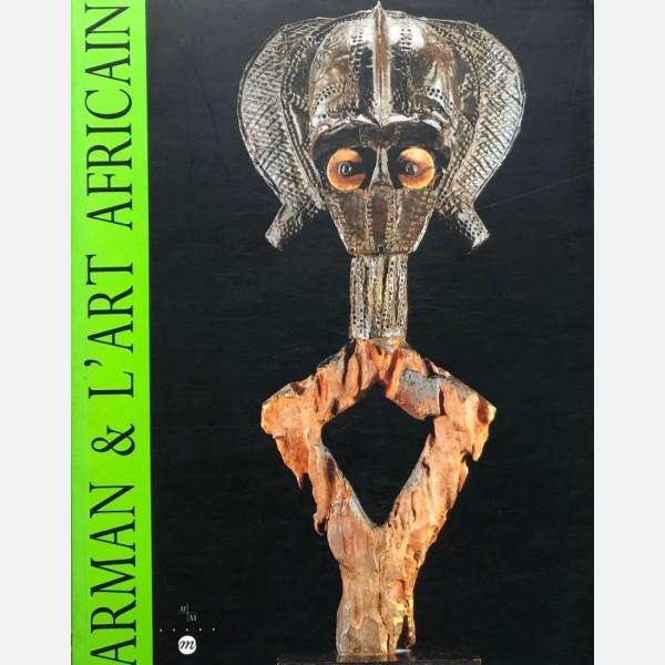 Arman & L'Art Africain