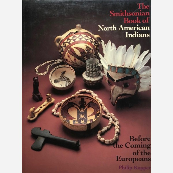 The Smithssonian book of North American Indians