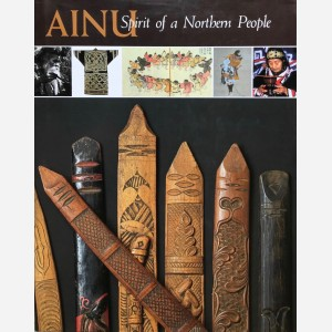 Ainu. Spirit of a Northern People
