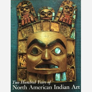 Two Hundred Years of North American Indian Art