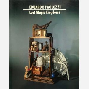 Eduardo Paolozzi. Lost Magic Kingdoms