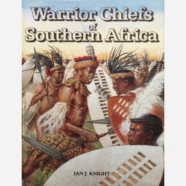 Warrior Chiefs of Southern Africa