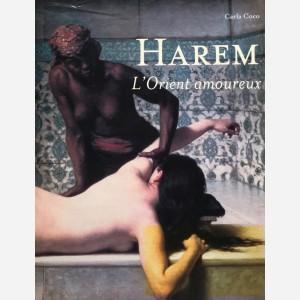 Harem. L'Orient amoureux