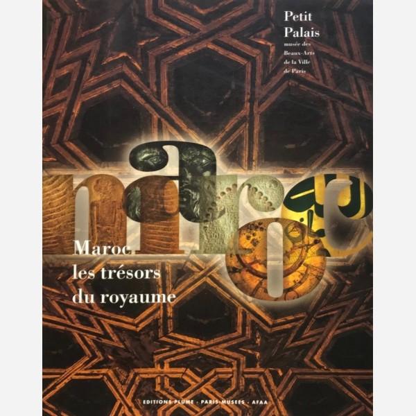 Maroc les trésors du royaume