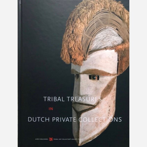 Tribal Treasures in Dutch Private Collections
