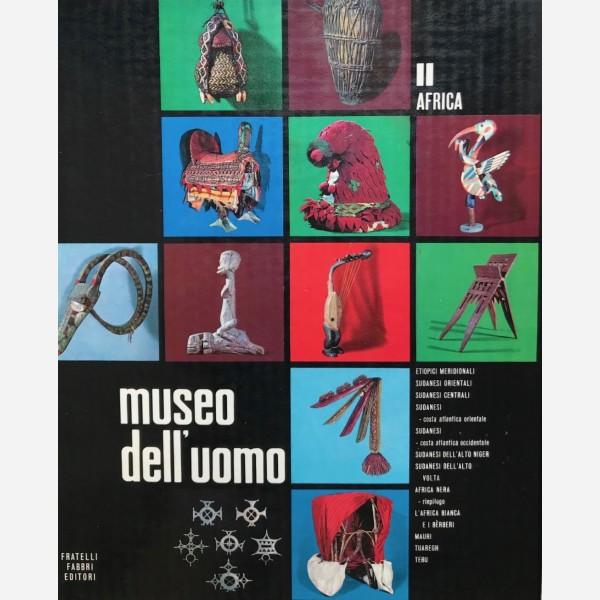 Museo dell'Uomo I, II