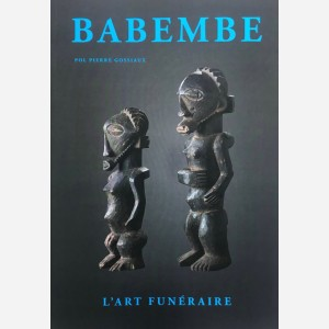 Babembe. L'Art Funéraire
