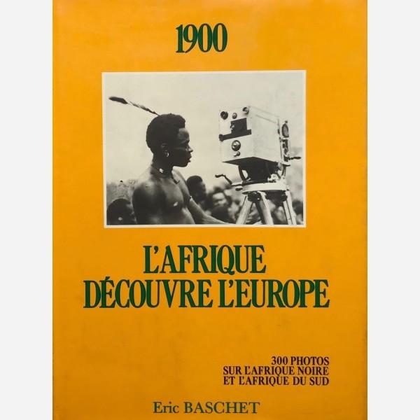 1900 L'Afrique découvre l'Europe