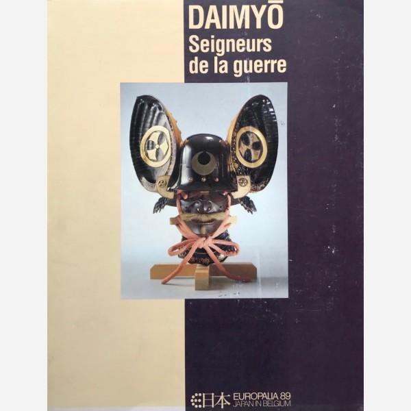 Daimyo. Seigneurs de la guerre