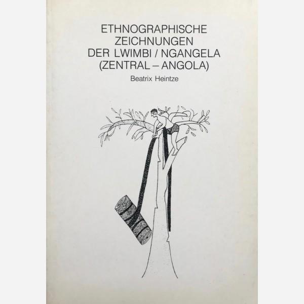 Ethnographische Zeichnungen der Lwimbi/Ngangela