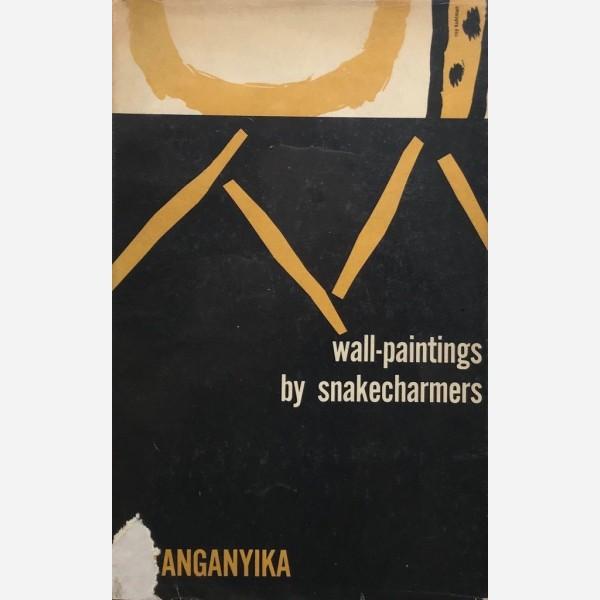 Wall-paintings by Snakecharmers in Tanganyika