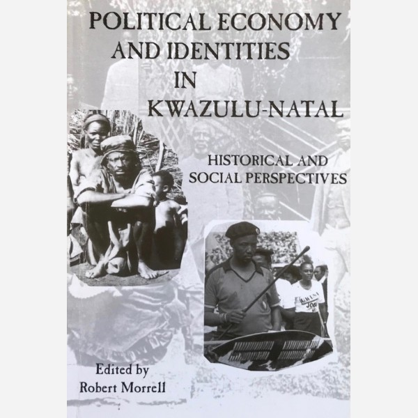 Political Economy and Identities in Kwazulu-Natal