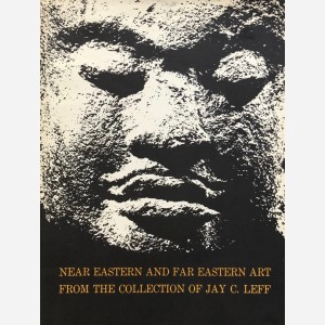 Near Eastern and Far Eastern Art from the Collection of jay C. Leff