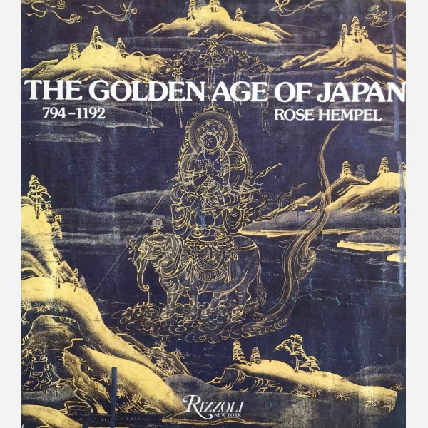 The Golden Age of Japan 794-1192