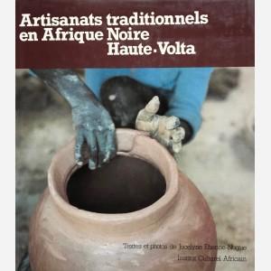Artisanats traditionnels en Afrique Noire Haute-Volta