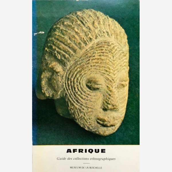 Afrique. Guide des collections ethnographiques