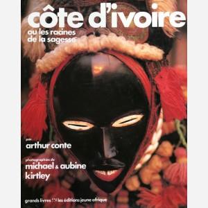 Côte d'Ivoire ou les racines de la sagesse