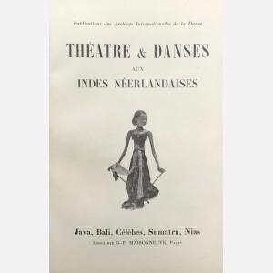 Théatre & Danses aux Indes Néerlandaises