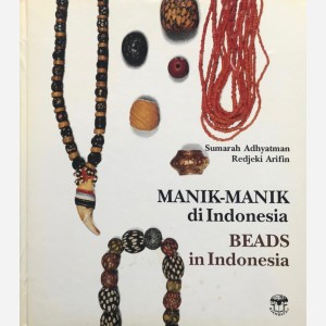 Beads in Indonesia. Manik-Manik di Indonesia