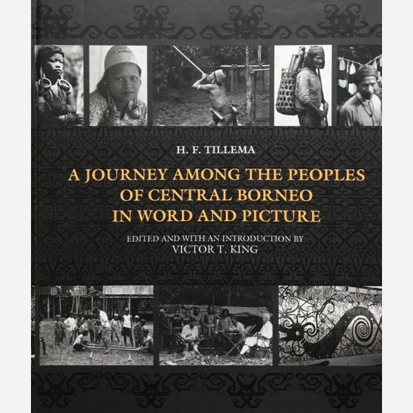 A Journey among the Peoples of Central Borneo in World and Picture