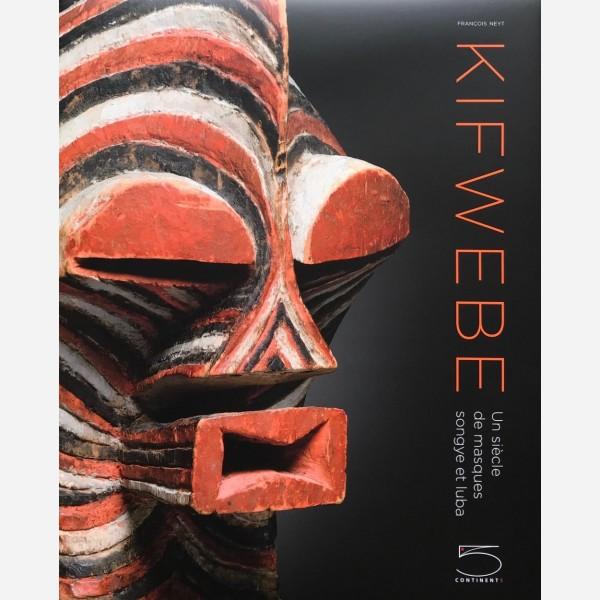 Kifwebe : Un siècle de masques songye et luba