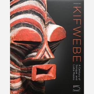 Kifwebe : A Century of Songye and Luba Masks