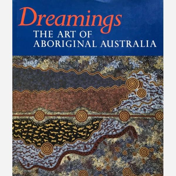 Dreamings. The Art of Aboriginal Australia