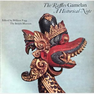 The Raffles Gamelan. A Historical Note