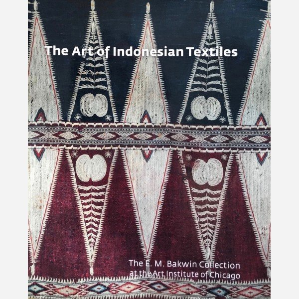 The Art of Indonesian Textiles