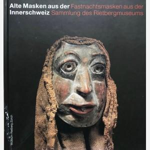 Alte Masken aus der Fastnachtsmasken aus der Innerschweiz Sammlung des Rietbergmuseums