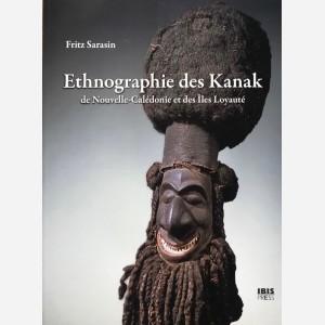 Ethnographie des Kanak de Nouvelle-Calédonie et des Iles Loyauté