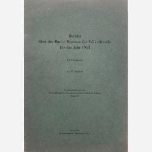 Bericht über das Basler Museum für Völkerkunde für das Jahr 1943