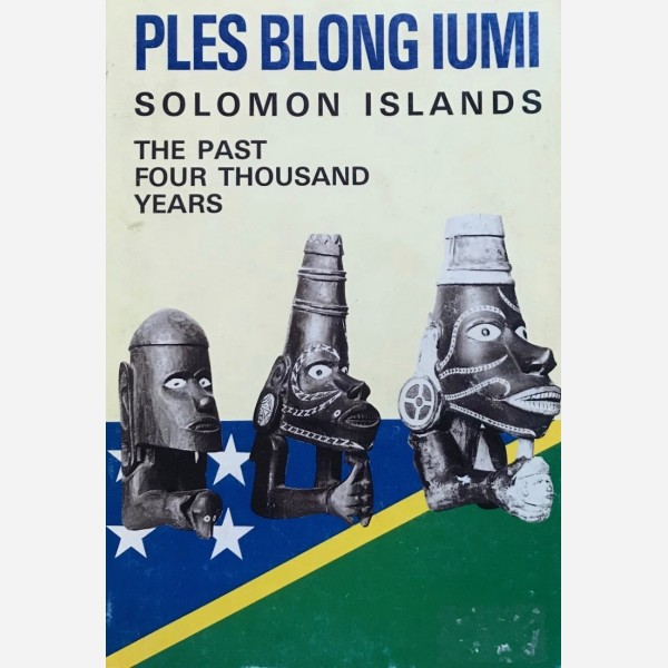 Solomon Islands. The past four thousand years