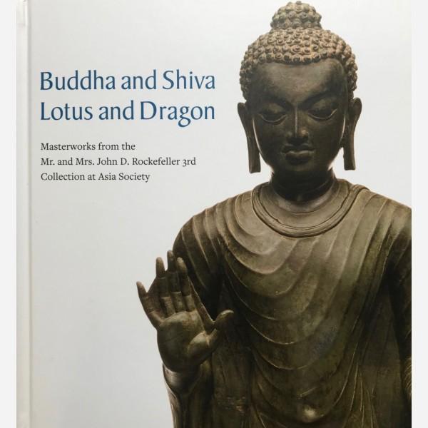 Buddha and Shiva. Lotus and Dragon