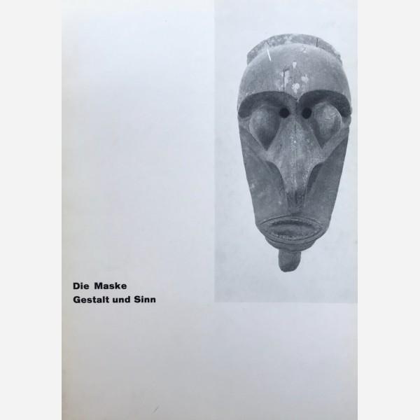 Die Maske. Gestalt und Sinn