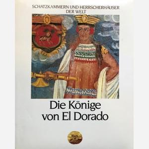Die Könige von El Dorado