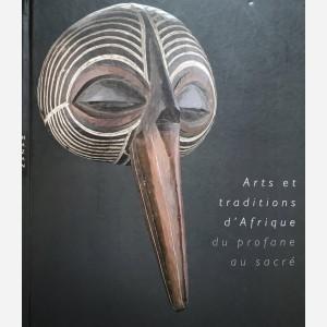 Arts et traditions d'Afrique du profane au sacré