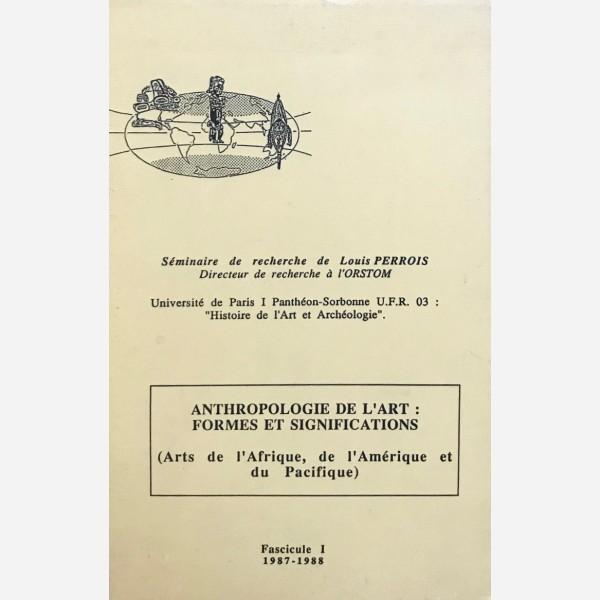 Anthropologie de l'Art : Formes et Significations