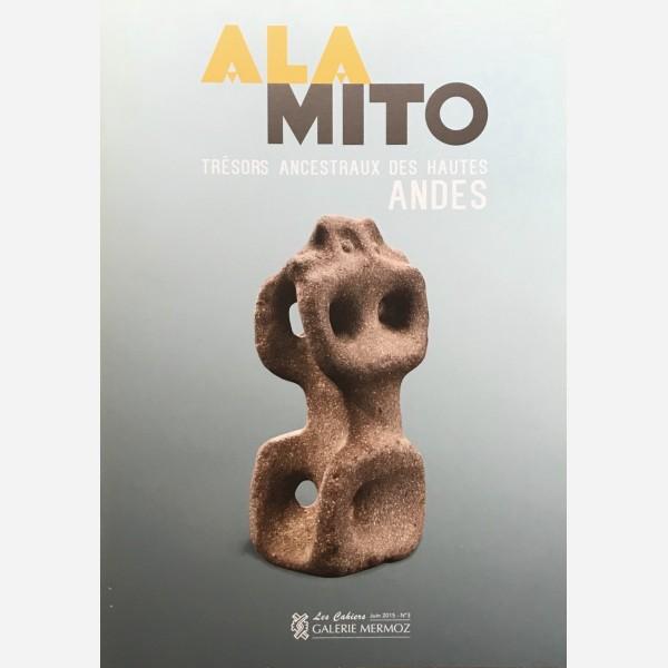 Ala Mito. Trésors Ancestraux des Hautes Andes