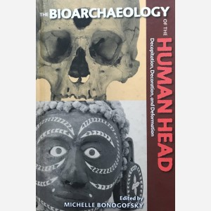 The Bioarcheology of the Human Head